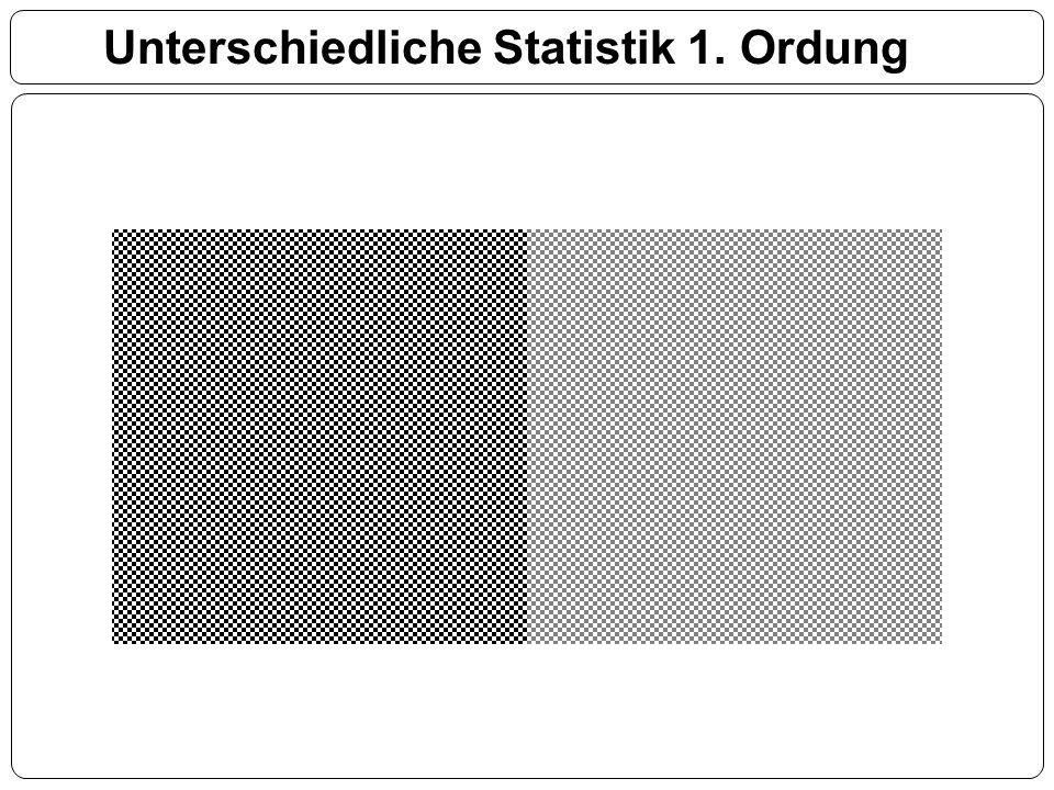 Unterschiedliche Statistik 1. Ordung