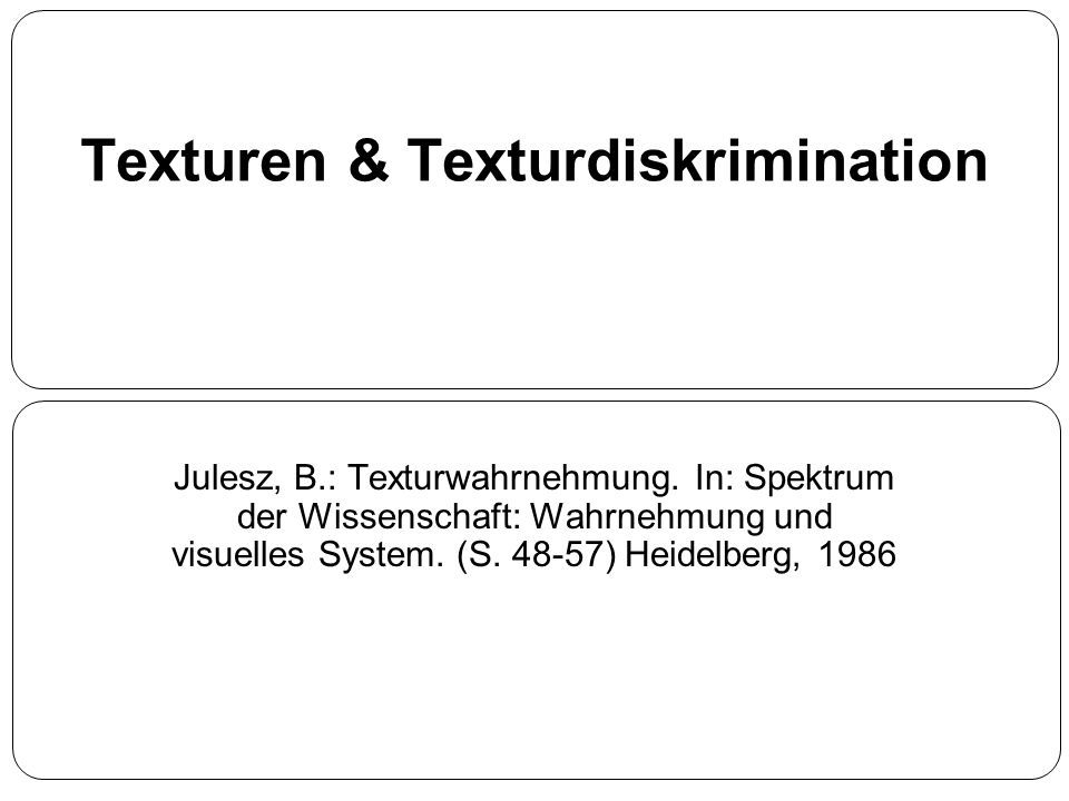 Texturen & Texturdiskrimination