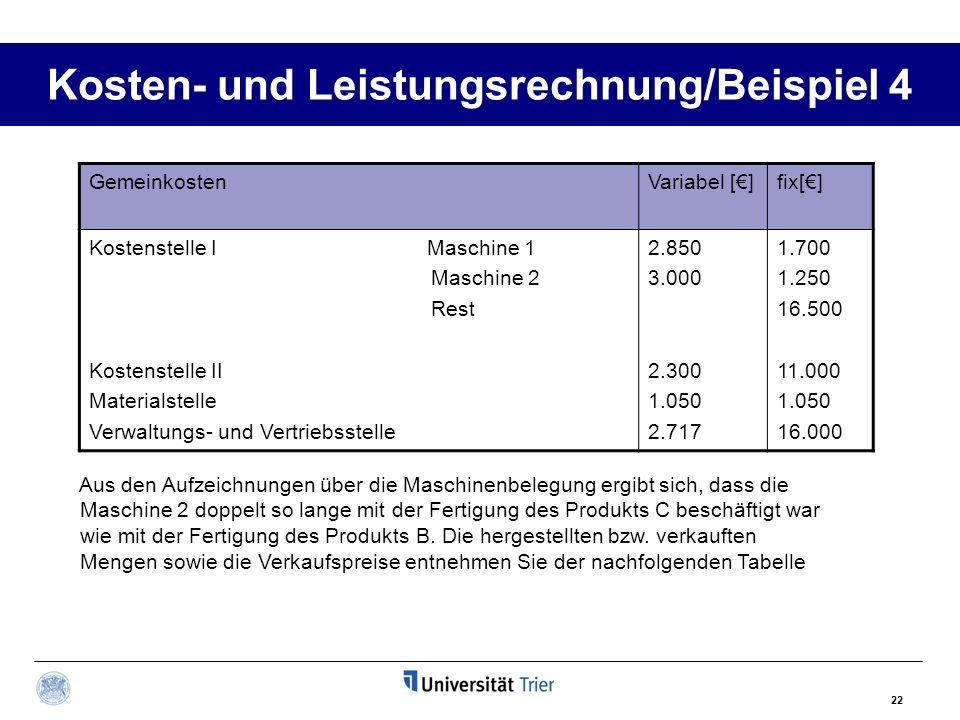 Kosten- und Leistungsrechnung/Beispiel 4