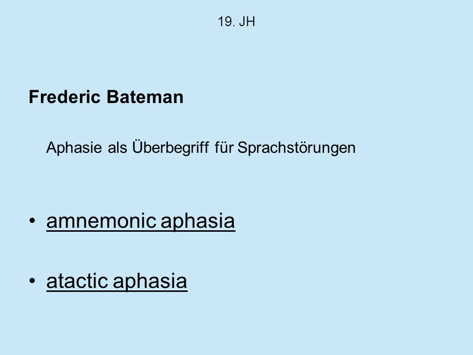 amnemonic aphasia atactic aphasia Frederic Bateman