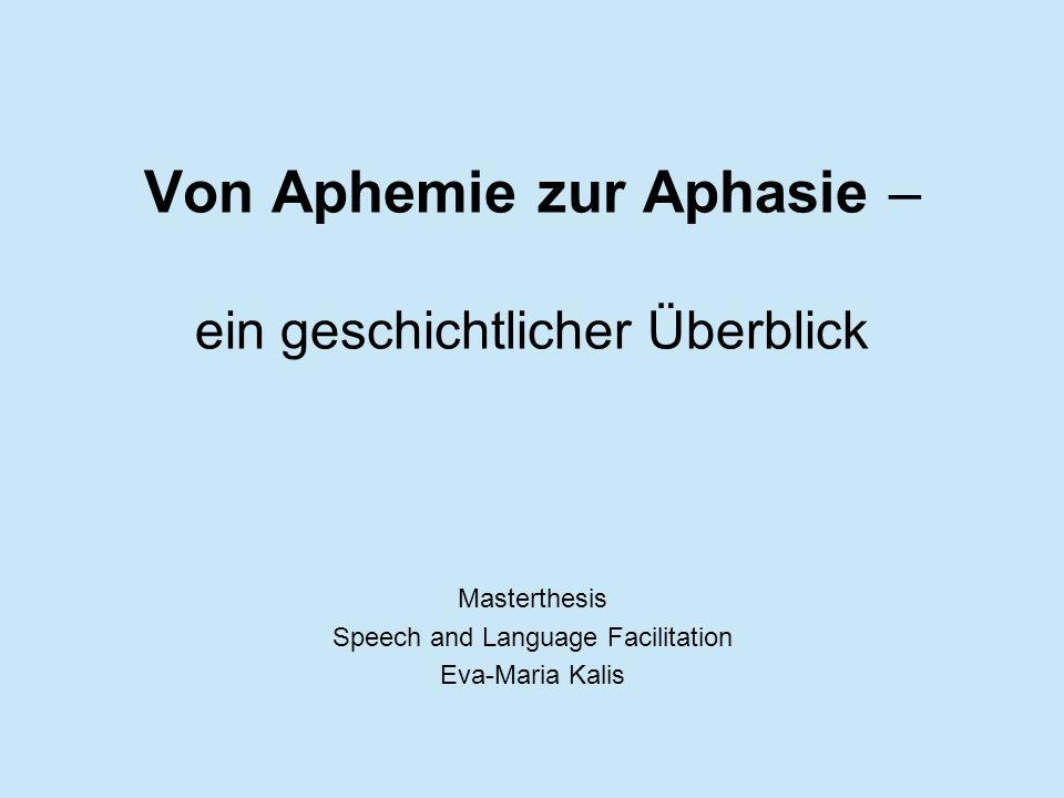 Von Aphemie zur Aphasie – ein geschichtlicher Überblick