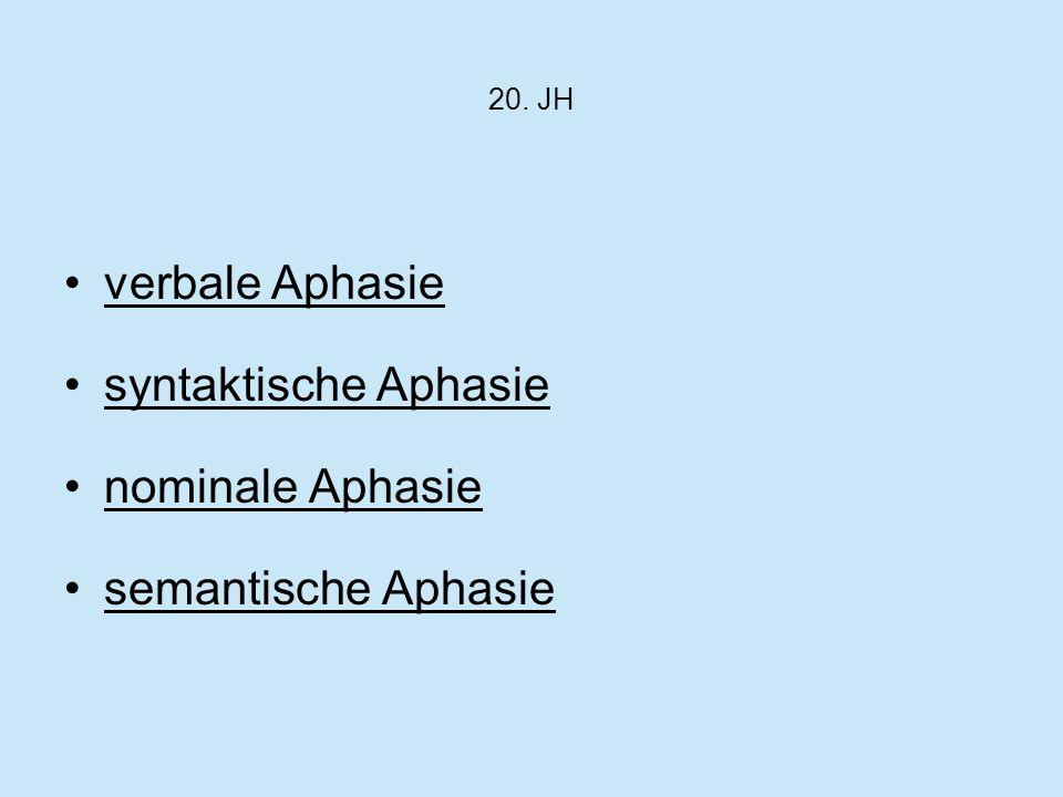 verbale Aphasie syntaktische Aphasie nominale Aphasie