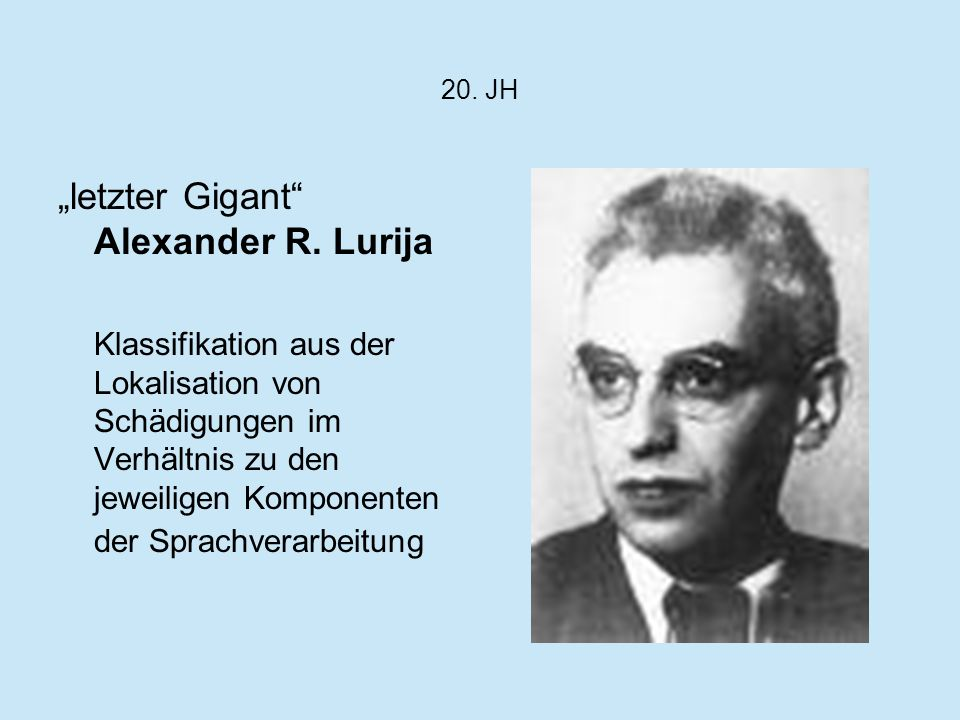 """letzter Gigant Alexander R. Lurija"