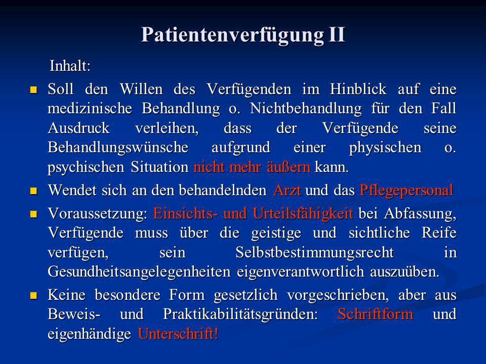 Patientenverfügung II