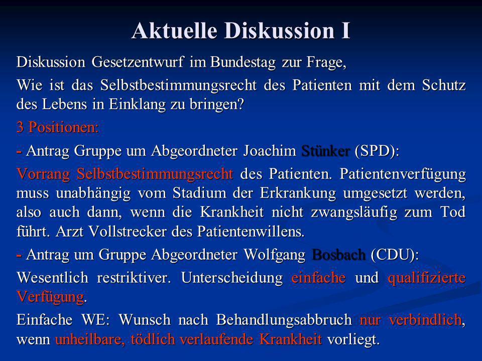 Aktuelle Diskussion I Diskussion Gesetzentwurf im Bundestag zur Frage,