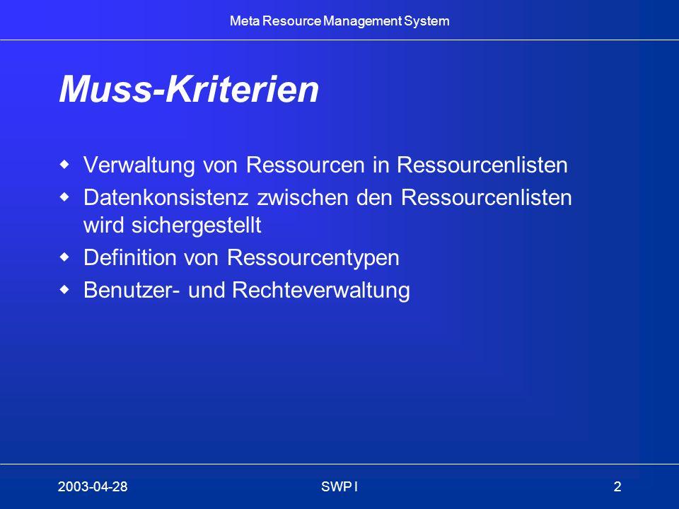 Muss-Kriterien Verwaltung von Ressourcen in Ressourcenlisten