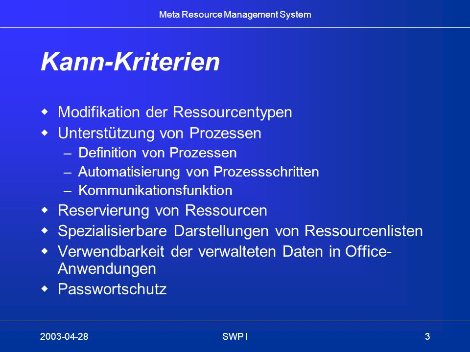 Kann-Kriterien Modifikation der Ressourcentypen
