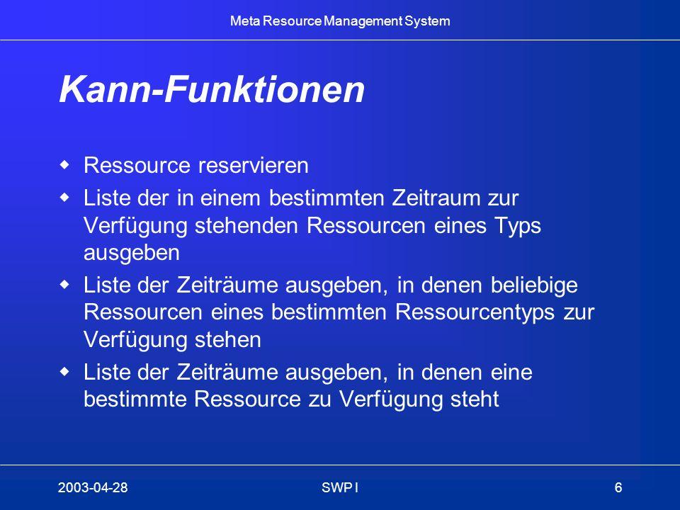 Kann-Funktionen Ressource reservieren