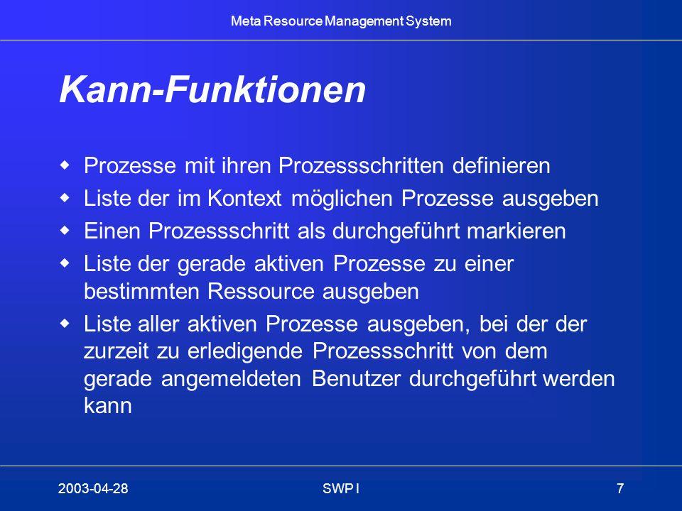 Kann-Funktionen Prozesse mit ihren Prozessschritten definieren