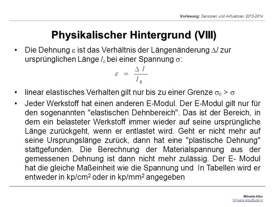 Physikalischer Hintergrund (VIII)