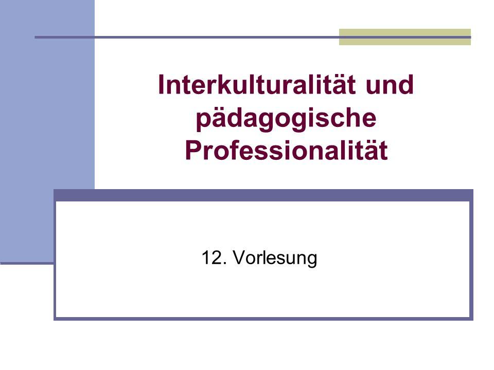 Interkulturalität und pädagogische Professionalität