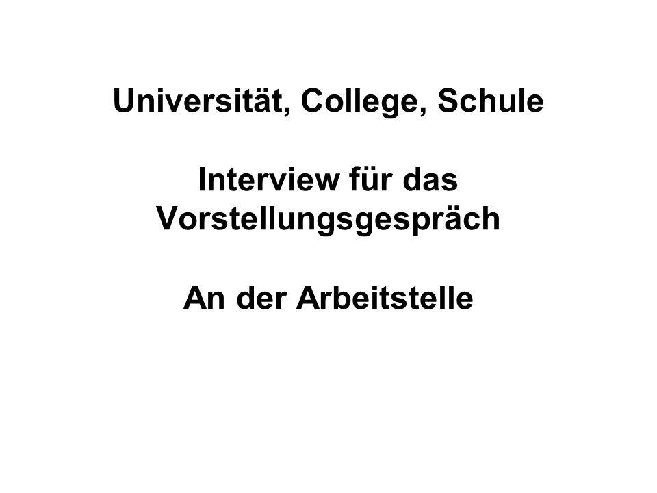 Universität, College, Schule Interview für das Vorstellungsgespräch An der Arbeitstelle