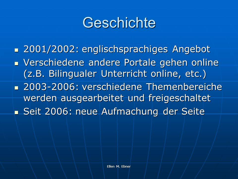 Geschichte 2001/2002: englischsprachiges Angebot