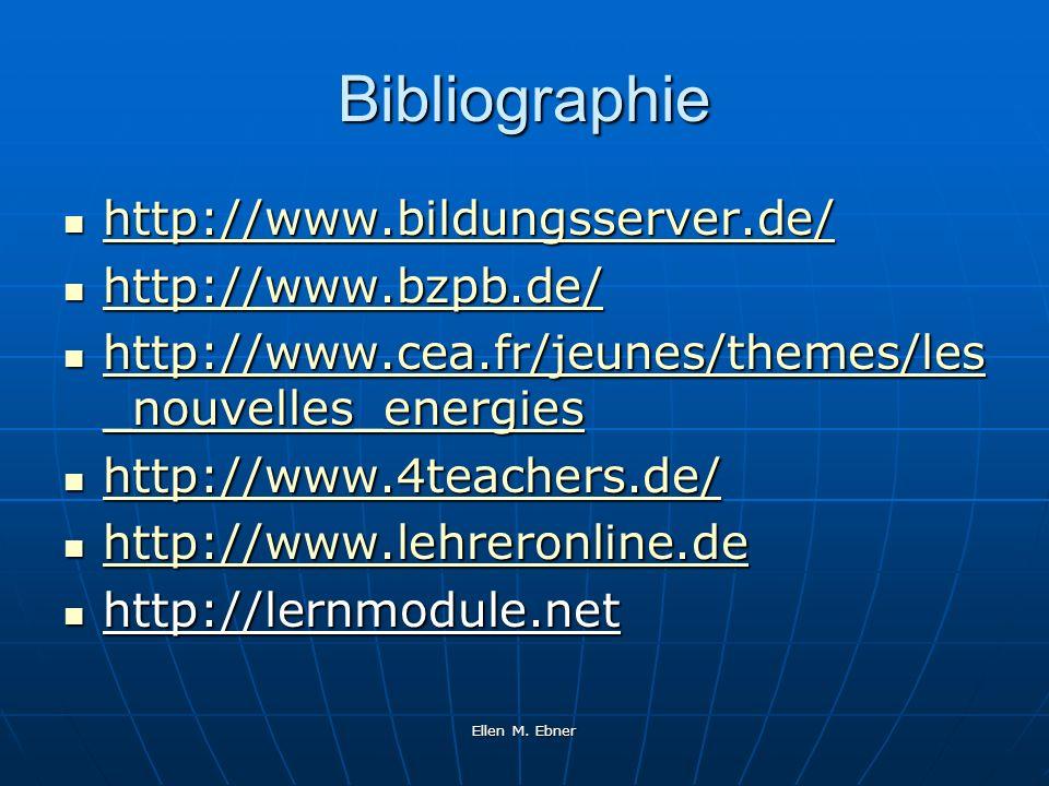 Bibliographie http://www.bildungsserver.de/ http://www.bzpb.de/