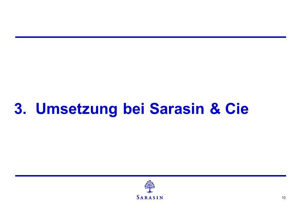 3. Umsetzung bei Sarasin & Cie