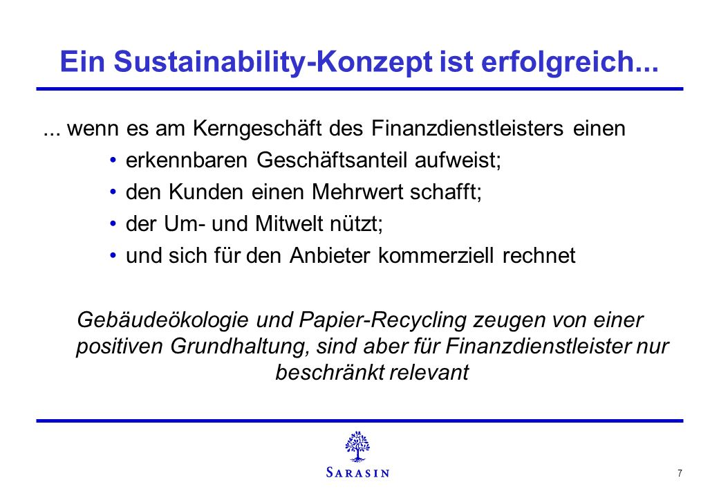 Ein Sustainability-Konzept ist erfolgreich...