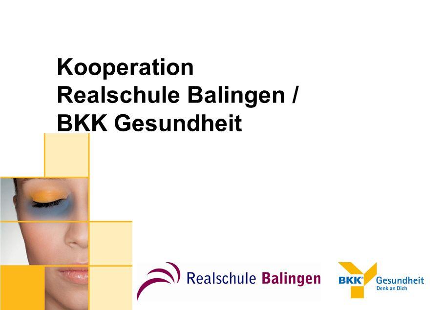 Kooperation Realschule Balingen / BKK Gesundheit