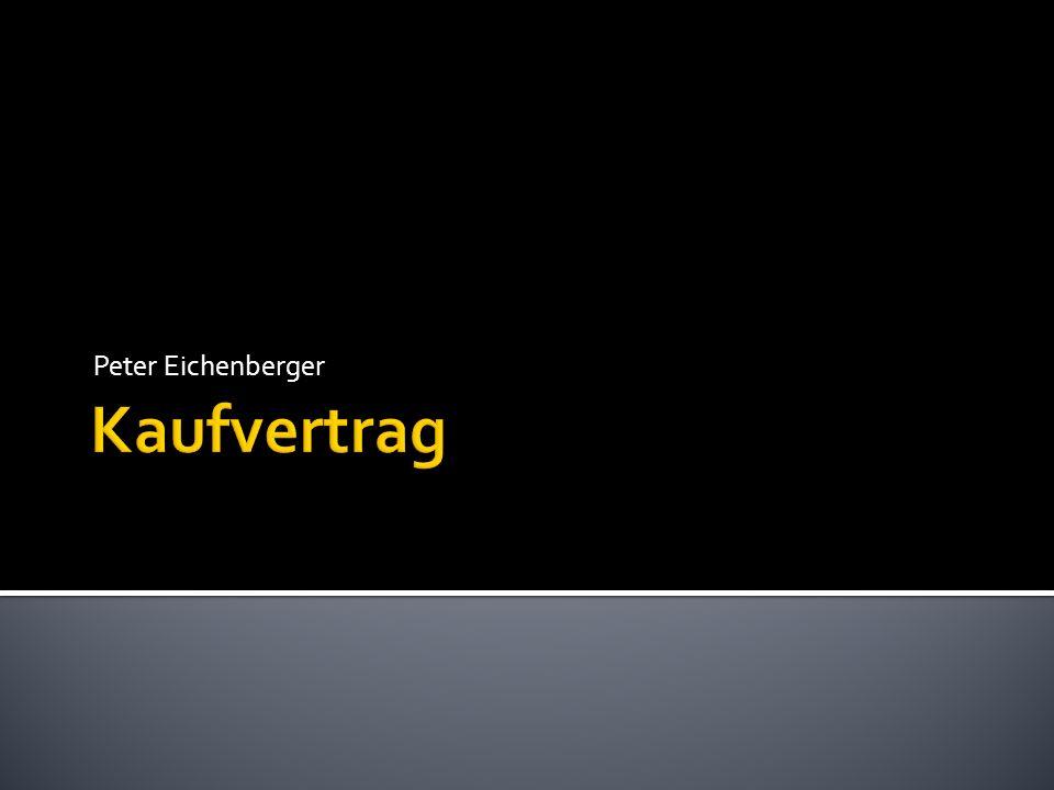Peter Eichenberger Kaufvertrag Ppt Video Online Herunterladen