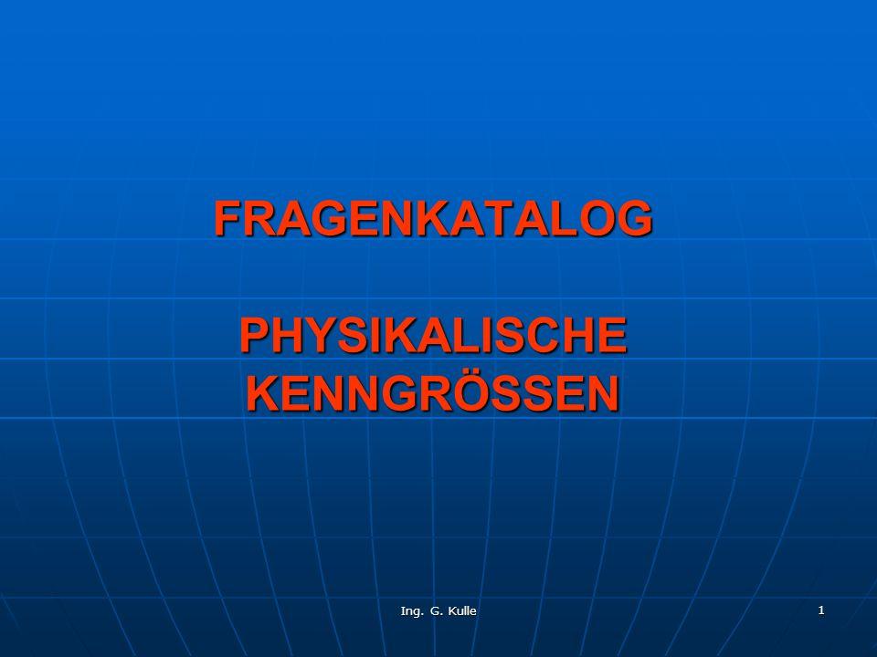 FRAGENKATALOG PHYSIKALISCHE KENNGRÖSSEN