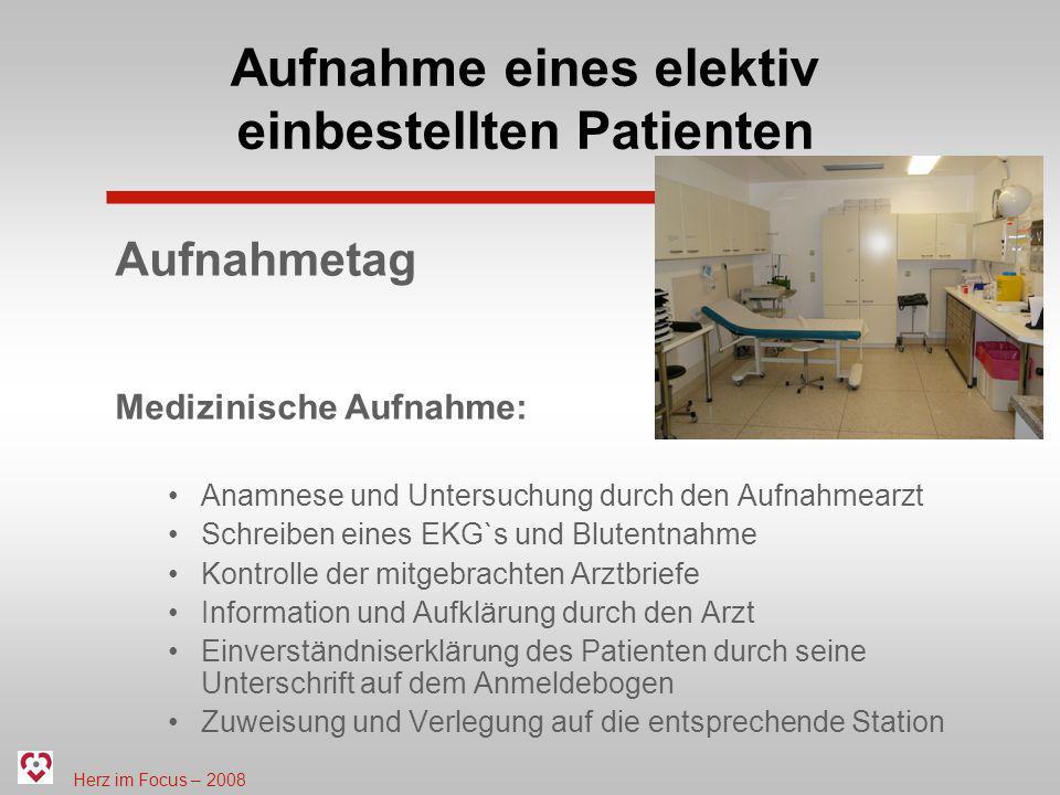 Aufnahme eines elektiv einbestellten Patienten