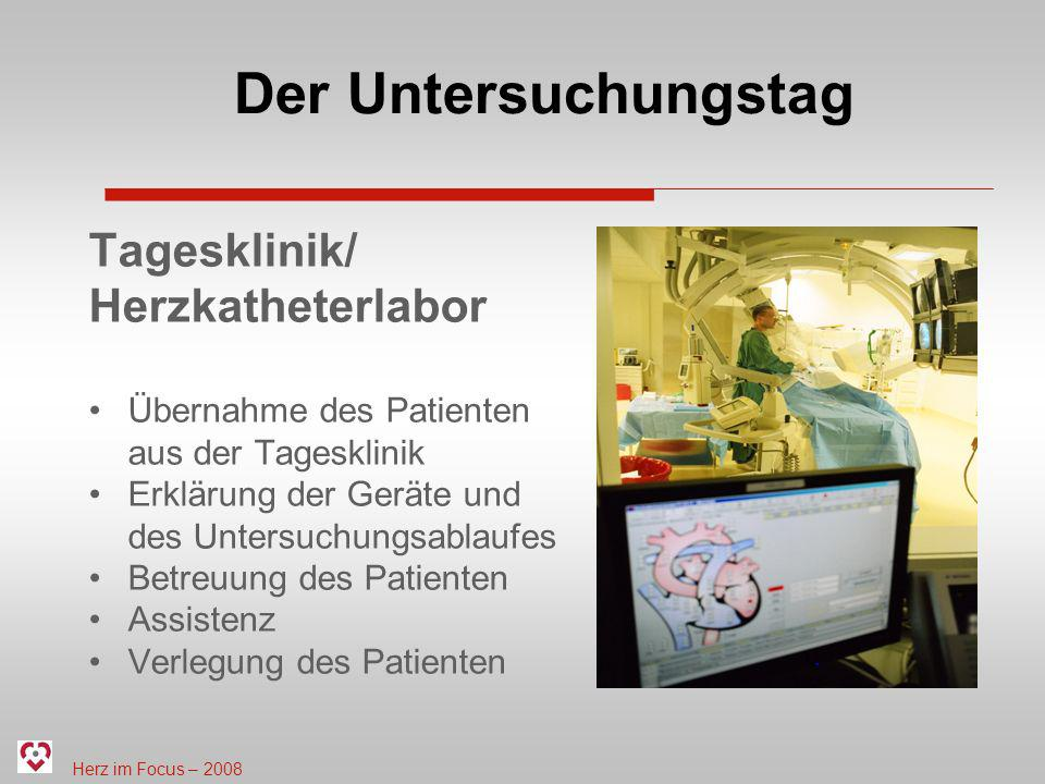 Der Untersuchungstag Tagesklinik/ Herzkatheterlabor
