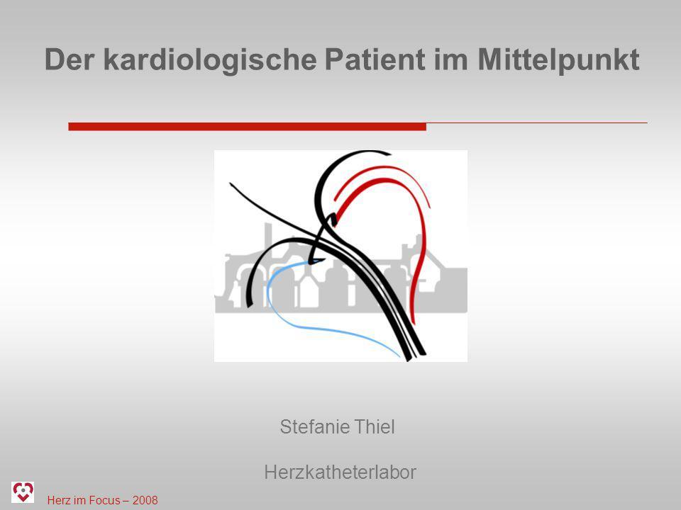 Der kardiologische Patient im Mittelpunkt