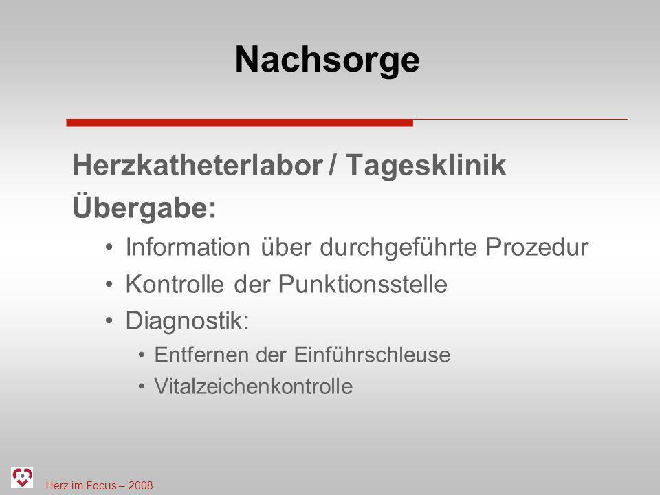 Nachsorge Herzkatheterlabor / Tagesklinik Übergabe: