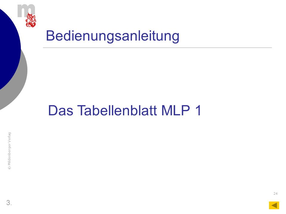 Bedienungsanleitung Das Tabellenblatt MLP 1 3.