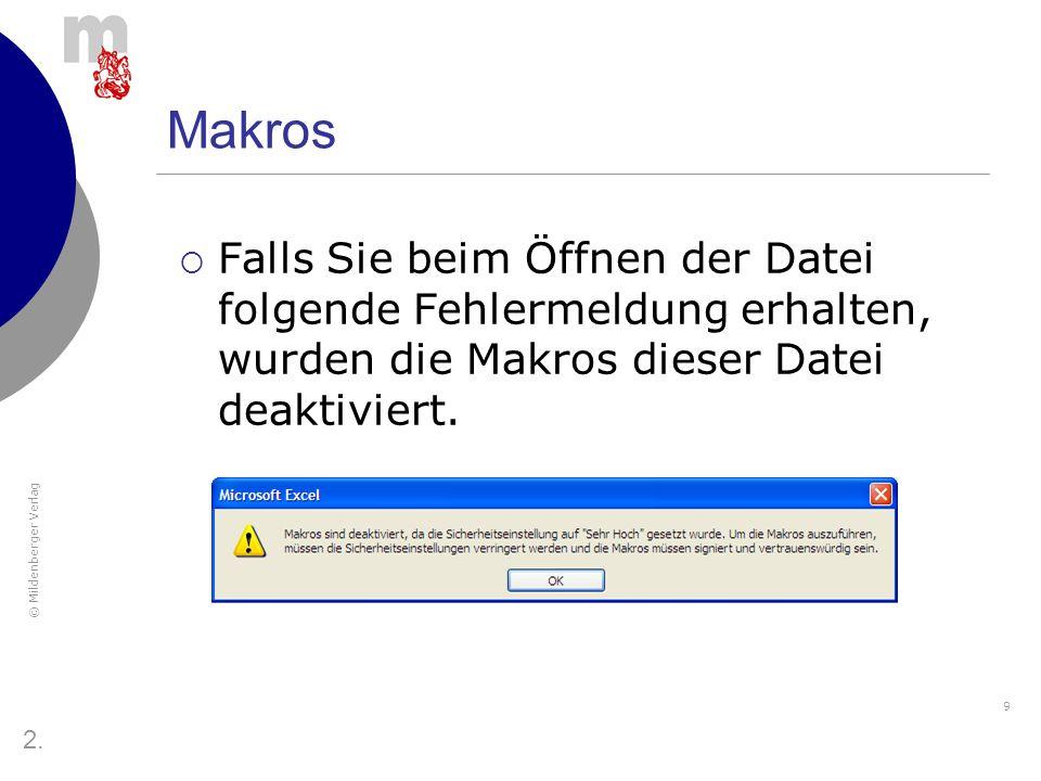 Makros Falls Sie beim Öffnen der Datei folgende Fehlermeldung erhalten, wurden die Makros dieser Datei deaktiviert.