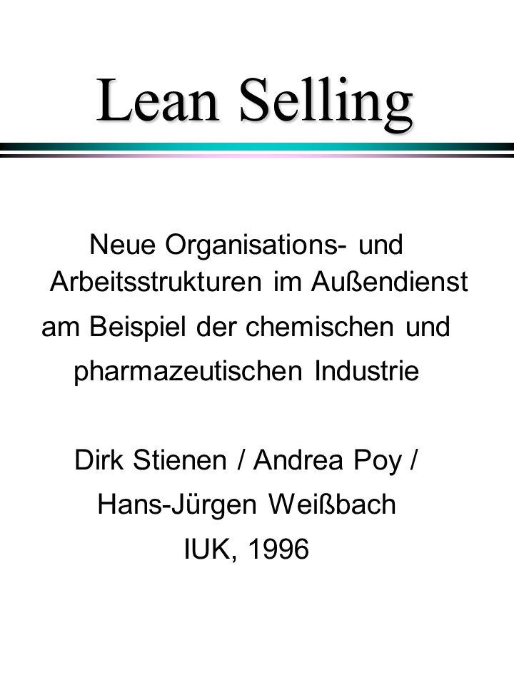 Lean Selling Neue Organisations- und Arbeitsstrukturen im Außendienst