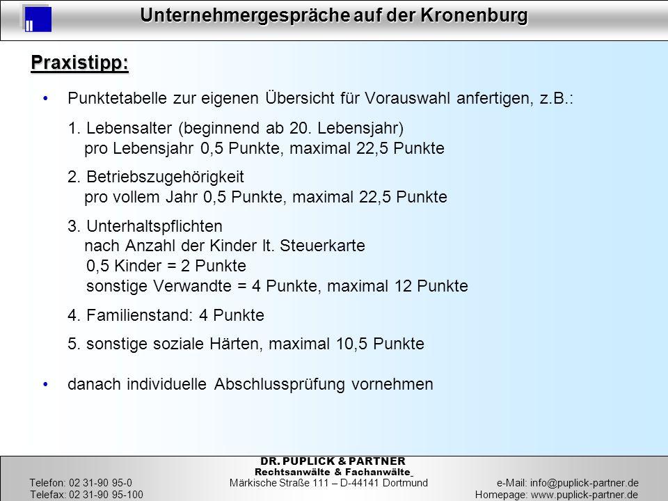 21.03.2017 Praxistipp: Punktetabelle zur eigenen Übersicht für Vorauswahl anfertigen, z.B.: 1. Lebensalter (beginnend ab 20. Lebensjahr)