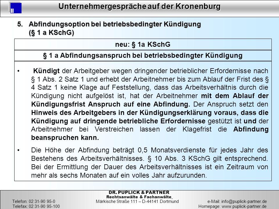 5. Abfindungsoption bei betriebsbedingter Kündigung (§ 1 a KSchG)