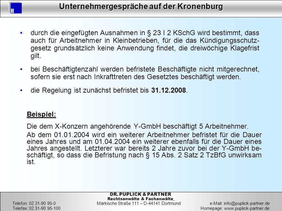 die Regelung ist zunächst befristet bis 31.12.2008.