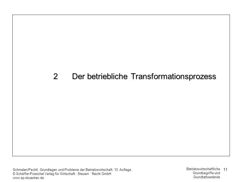 2 Der betriebliche Transformationsprozess