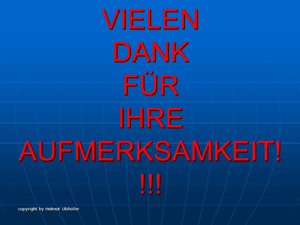 VIELEN DANK FÜR IHRE AUFMERKSAMKEIT!!!!