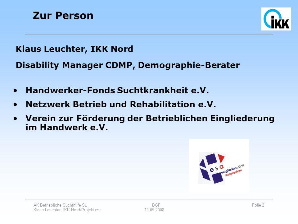 Zur Person Klaus Leuchter, IKK Nord