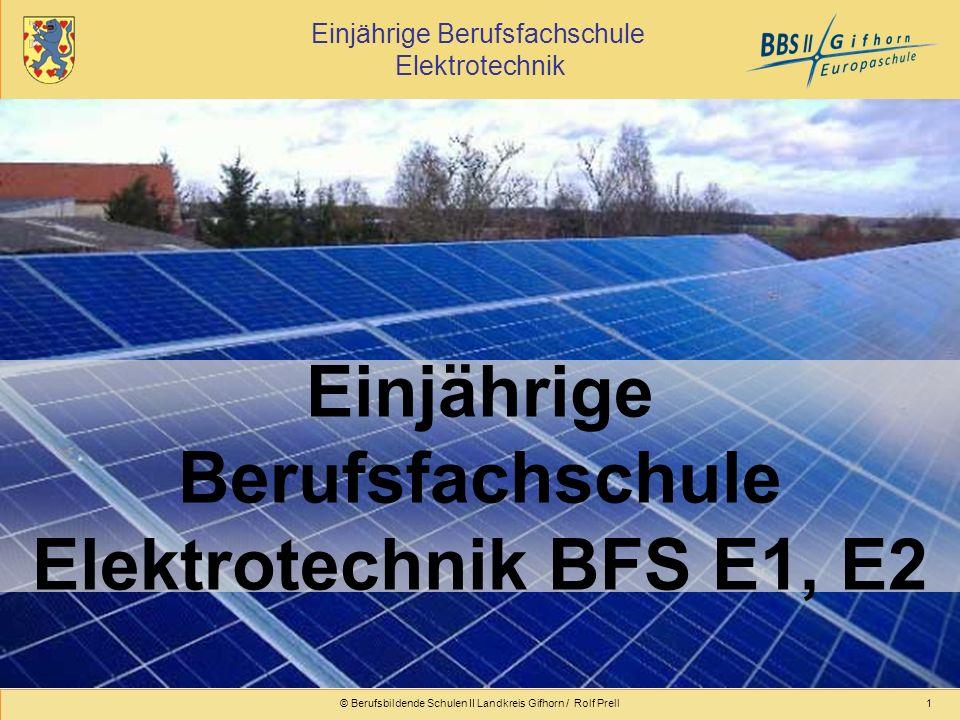 Einjährige Berufsfachschule Elektrotechnik BFS E1, E2