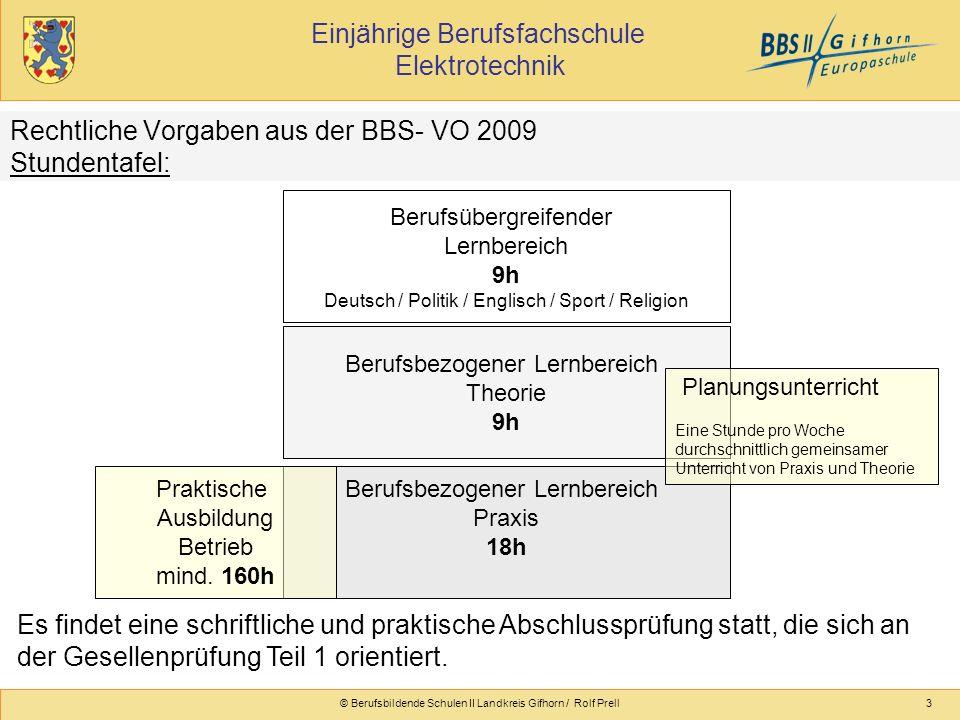 Rechtliche Vorgaben aus der BBS- VO 2009 Stundentafel:
