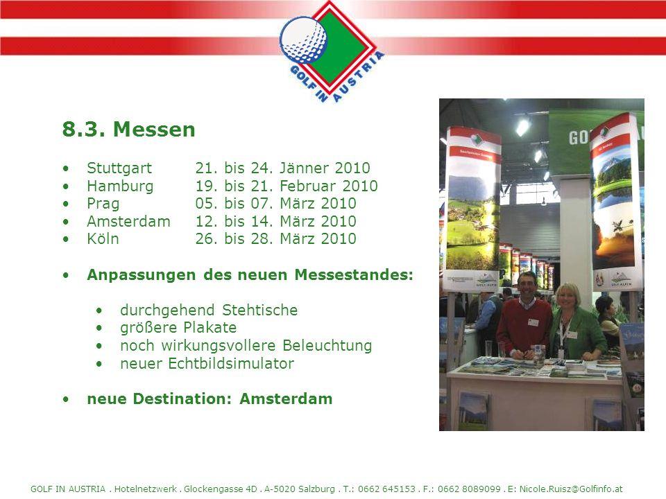 8.3. Messen Stuttgart 21. bis 24. Jänner 2010
