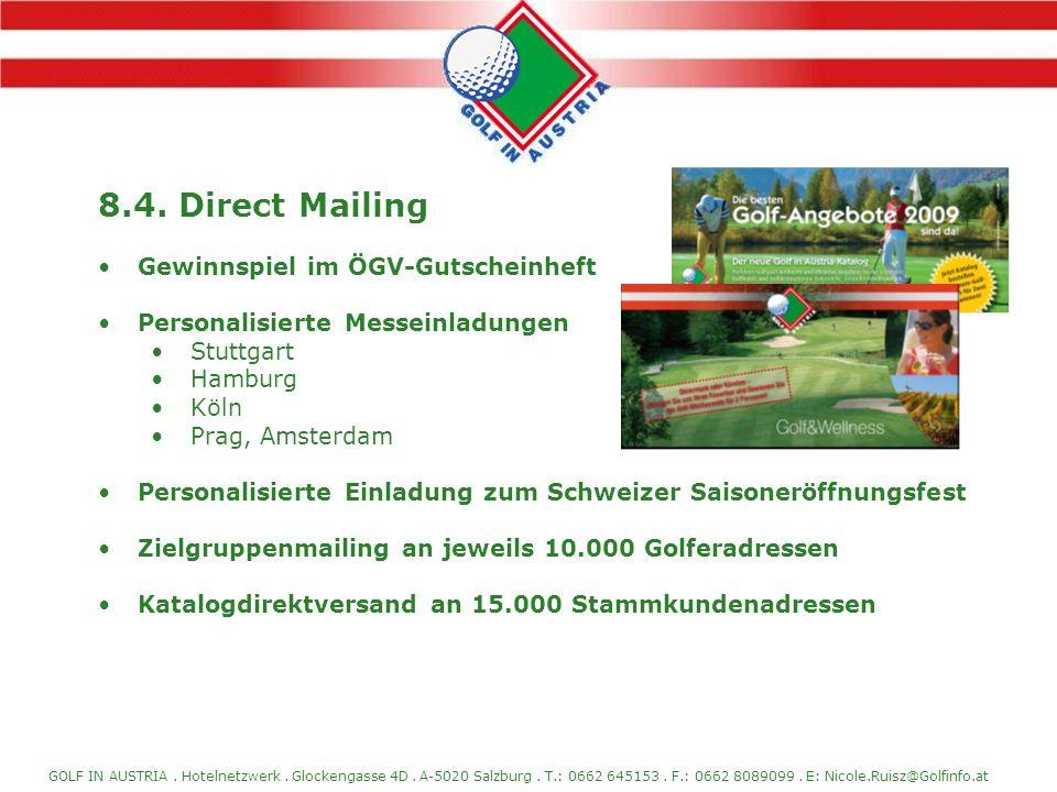8.4. Direct Mailing Gewinnspiel im ÖGV-Gutscheinheft