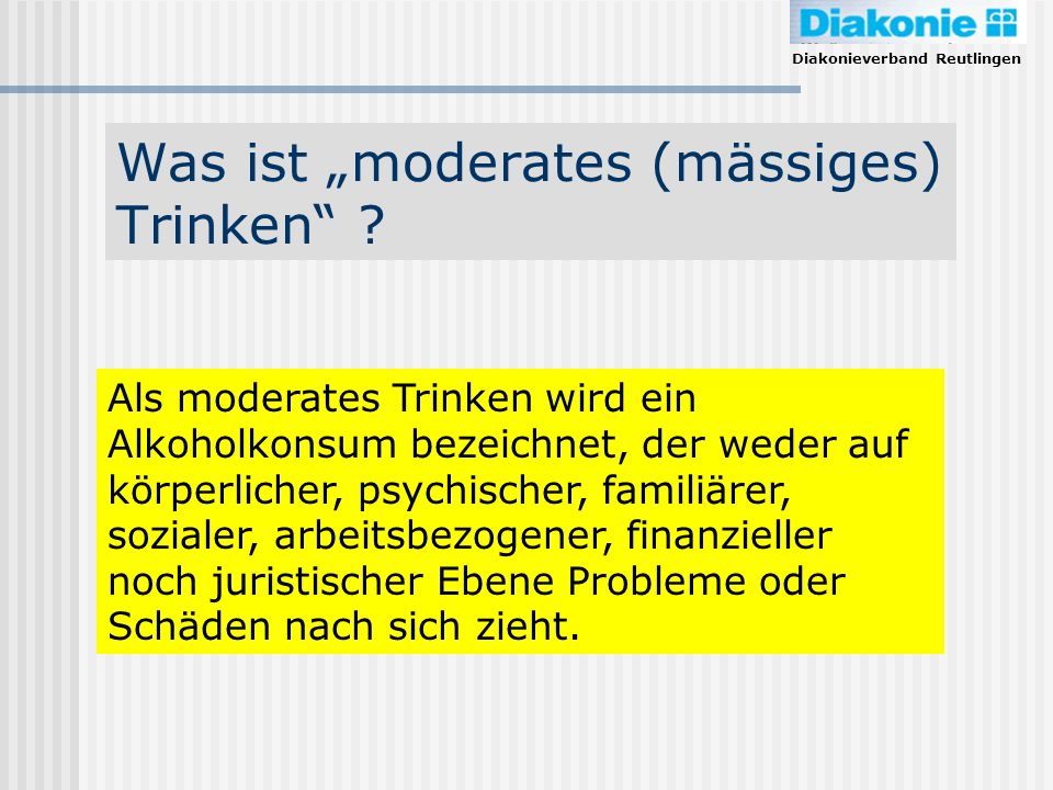 "Was ist ""moderates (mässiges) Trinken"