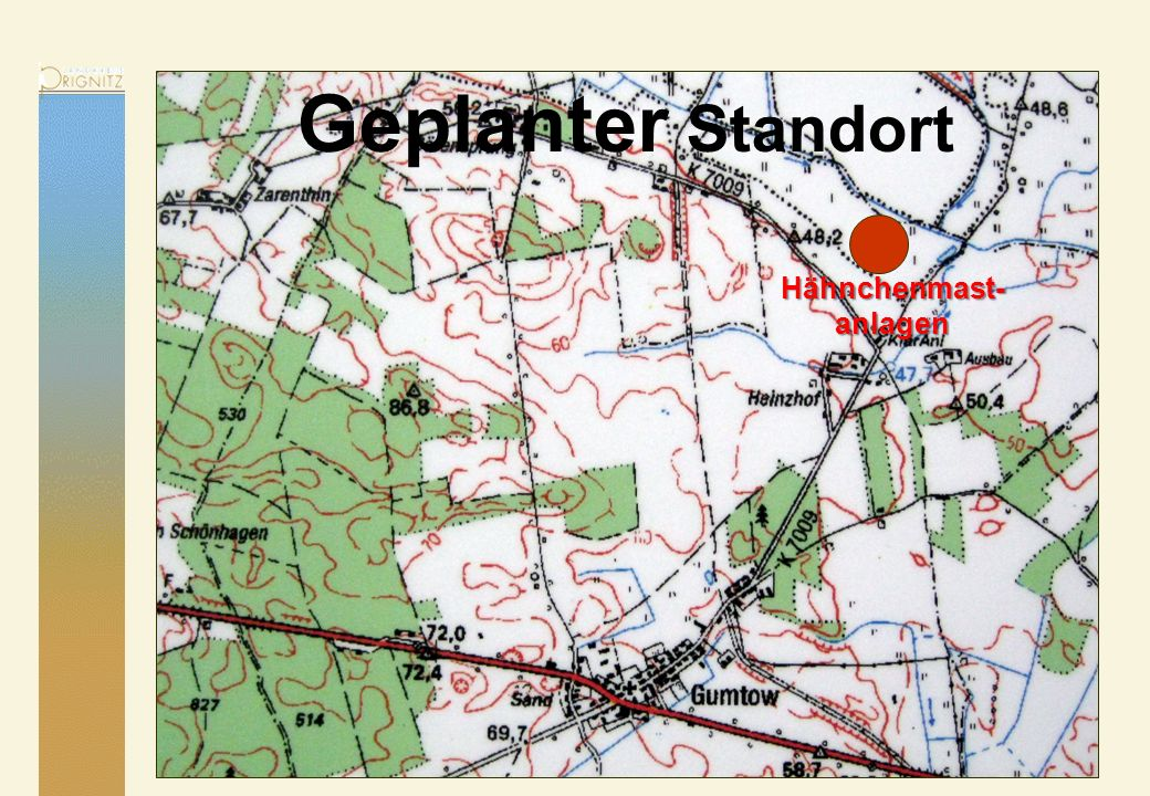 Geplanter Standort Hähnchenmast- anlagen 31.03.2017