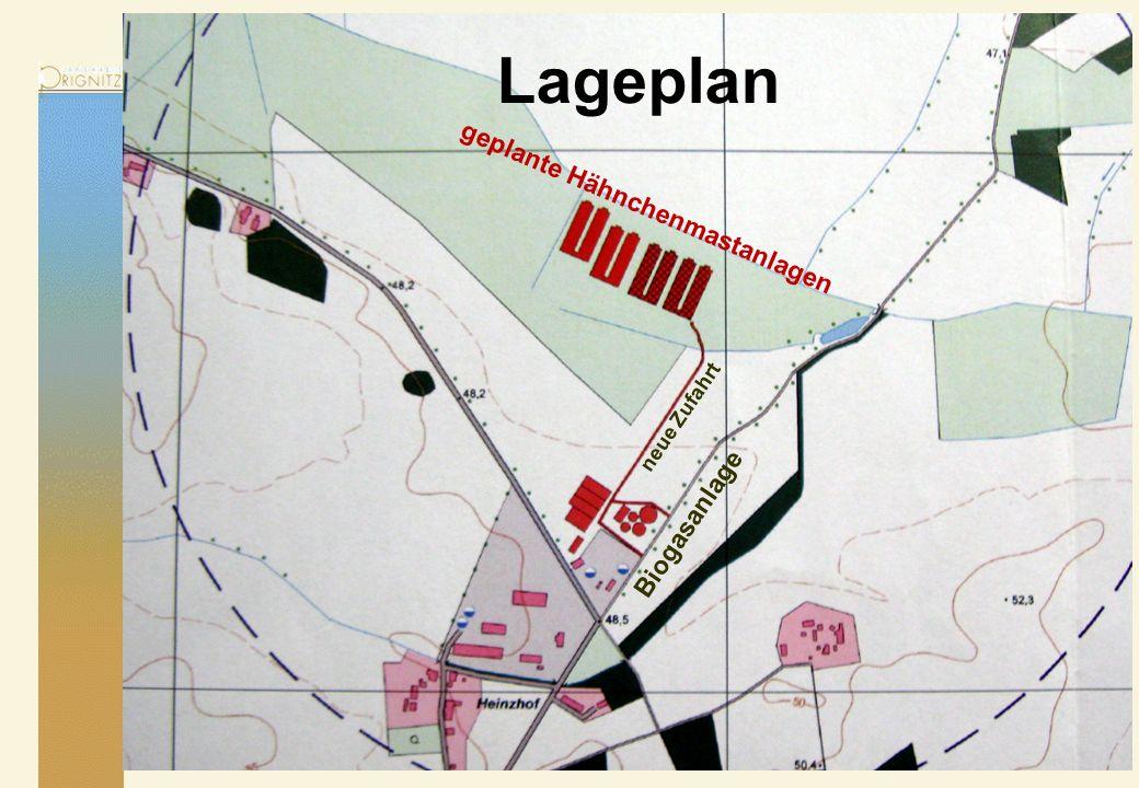 Lageplan geplante Hähnchenmastanlagen Biogasanlage neue Zufahrt