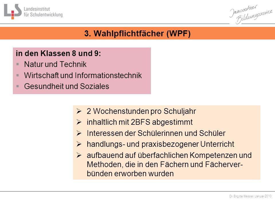 3. Wahlpflichtfächer (WPF)