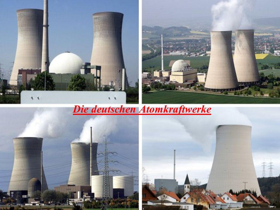 Die deutschen Atomkraftwerke