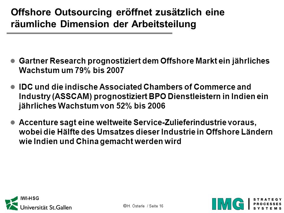 Offshore Outsourcing eröffnet zusätzlich eine räumliche Dimension der Arbeitsteilung