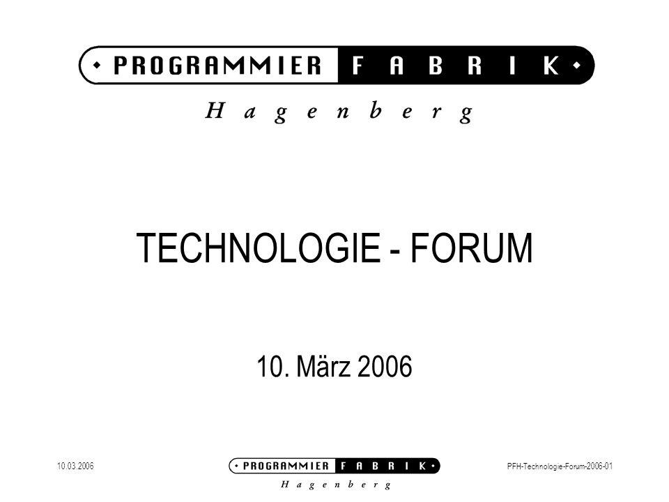 TECHNOLOGIE - FORUM 10. März 2006