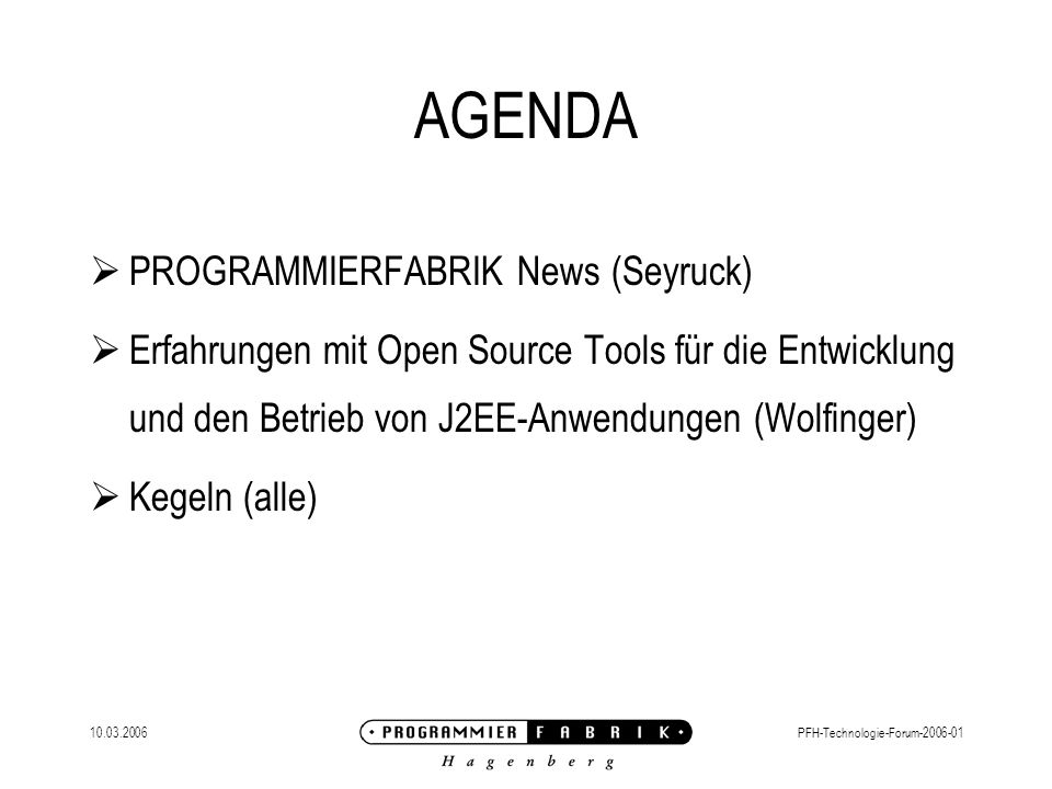 AGENDA PROGRAMMIERFABRIK News (Seyruck)