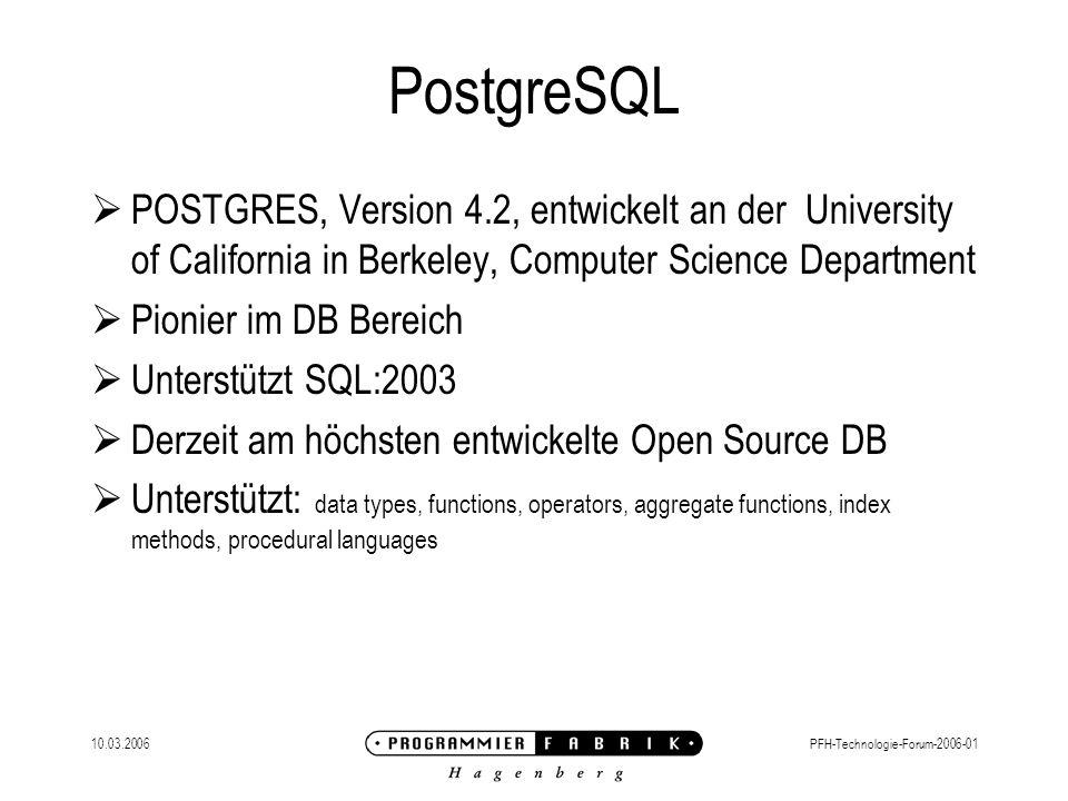 PostgreSQL POSTGRES, Version 4.2, entwickelt an der University of California in Berkeley, Computer Science Department.
