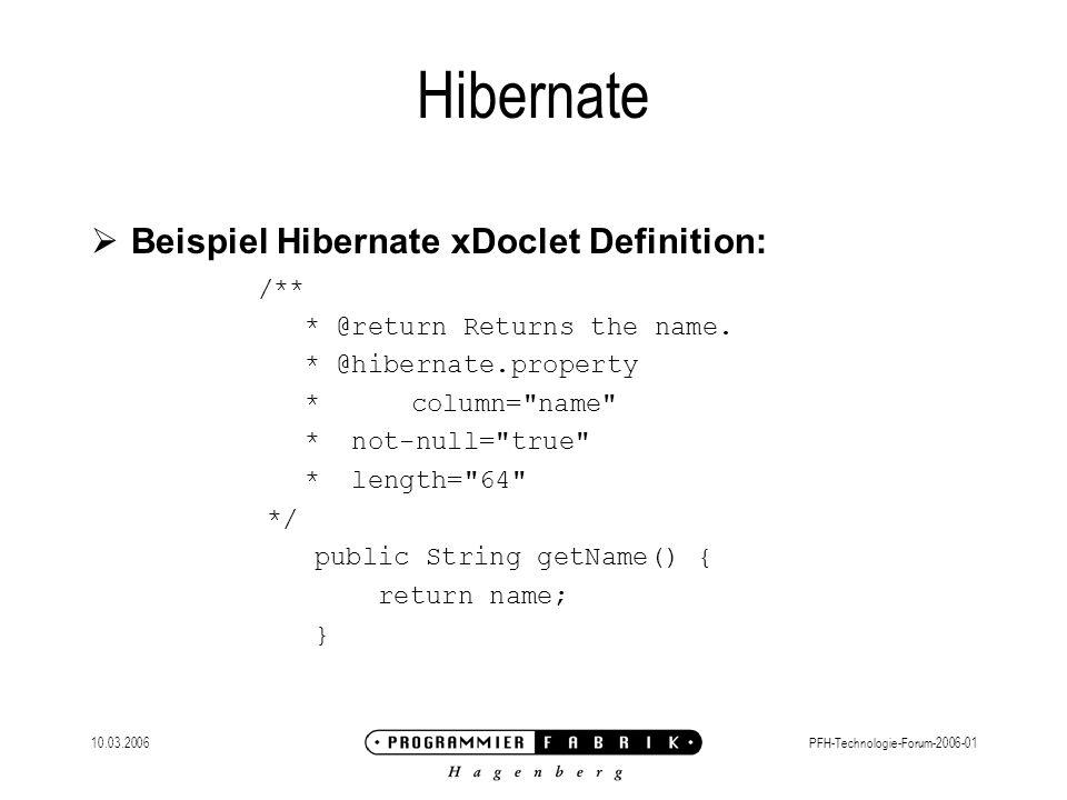 Hibernate Beispiel Hibernate xDoclet Definition: /**